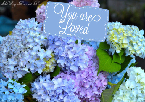 You are loved dear friend
