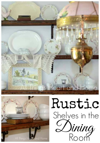 Rustic Shelves in the Dining Room - All Things Heart and Home