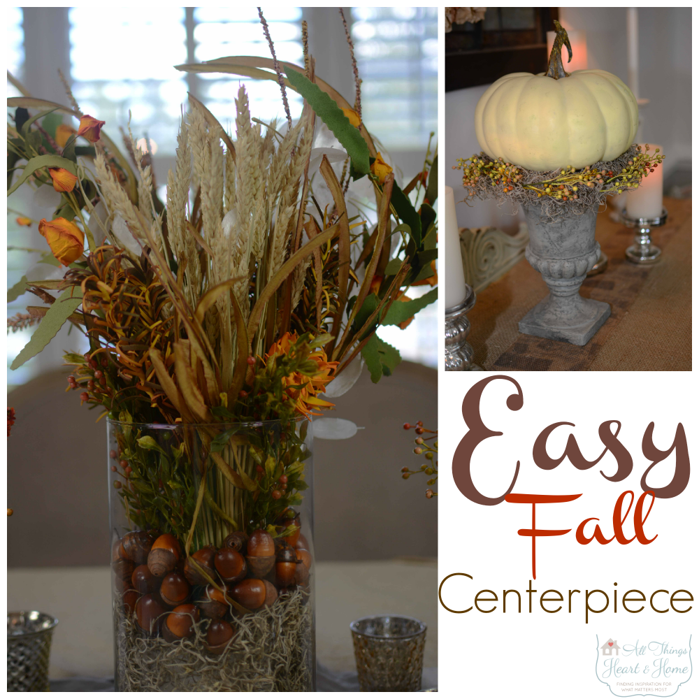 Easy fall centerpiece all things heart and home