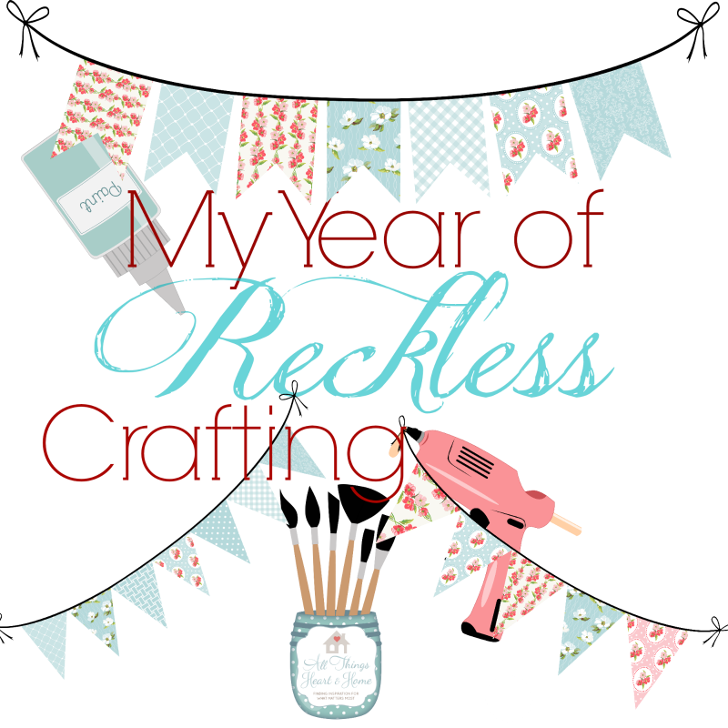 My Year of Reckless Crafting