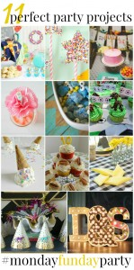 11 Perfect Party Projects! Monday Funday