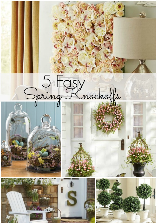 5 Easy Spring Decor Knock Offs - All Things Heart and Home