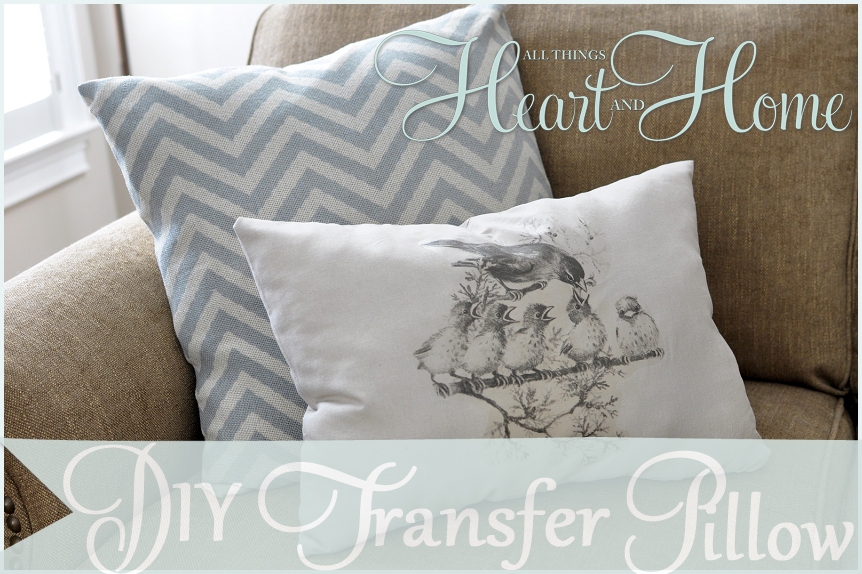 Iron On Transfer Pillows All Things Heart And Home