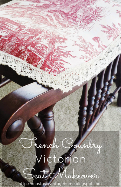 French Country Victorian Seat Makeover  Anastasia Vintage
