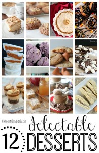 12 Delectable Desserts! And Monday Funday Link Up!
